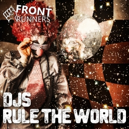 DJ's rule the world
