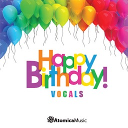 Happy Birthday Vocals Atomica Music Labels Groove Music Library