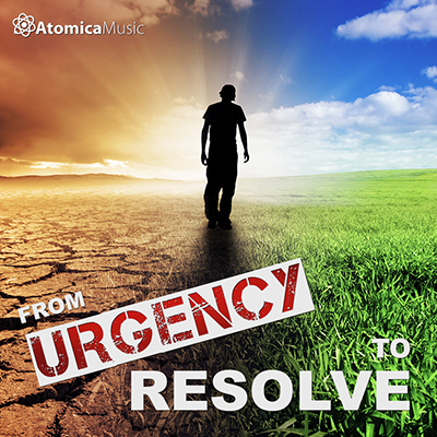 From Urgency To Resolve