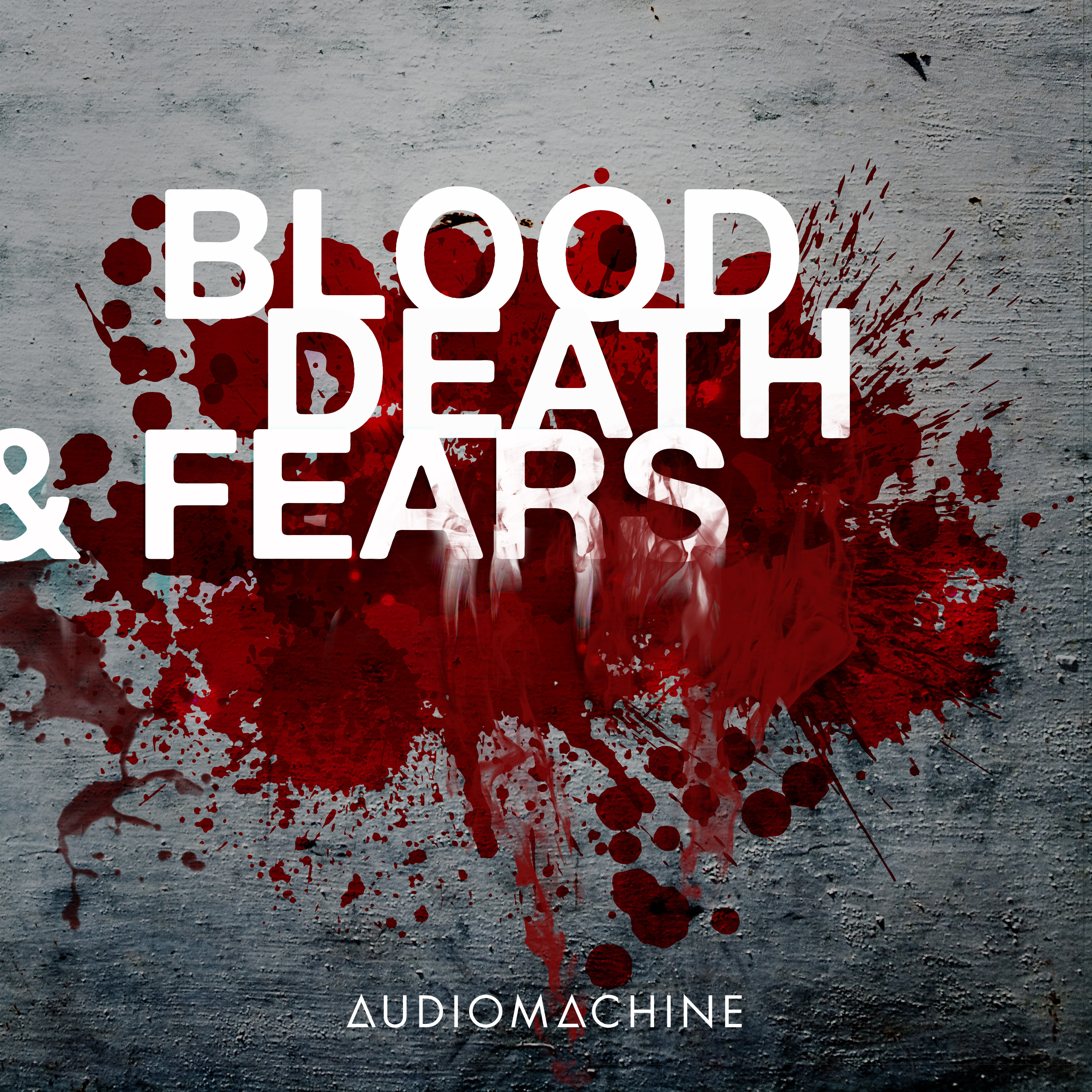 Blood, Death & Fears