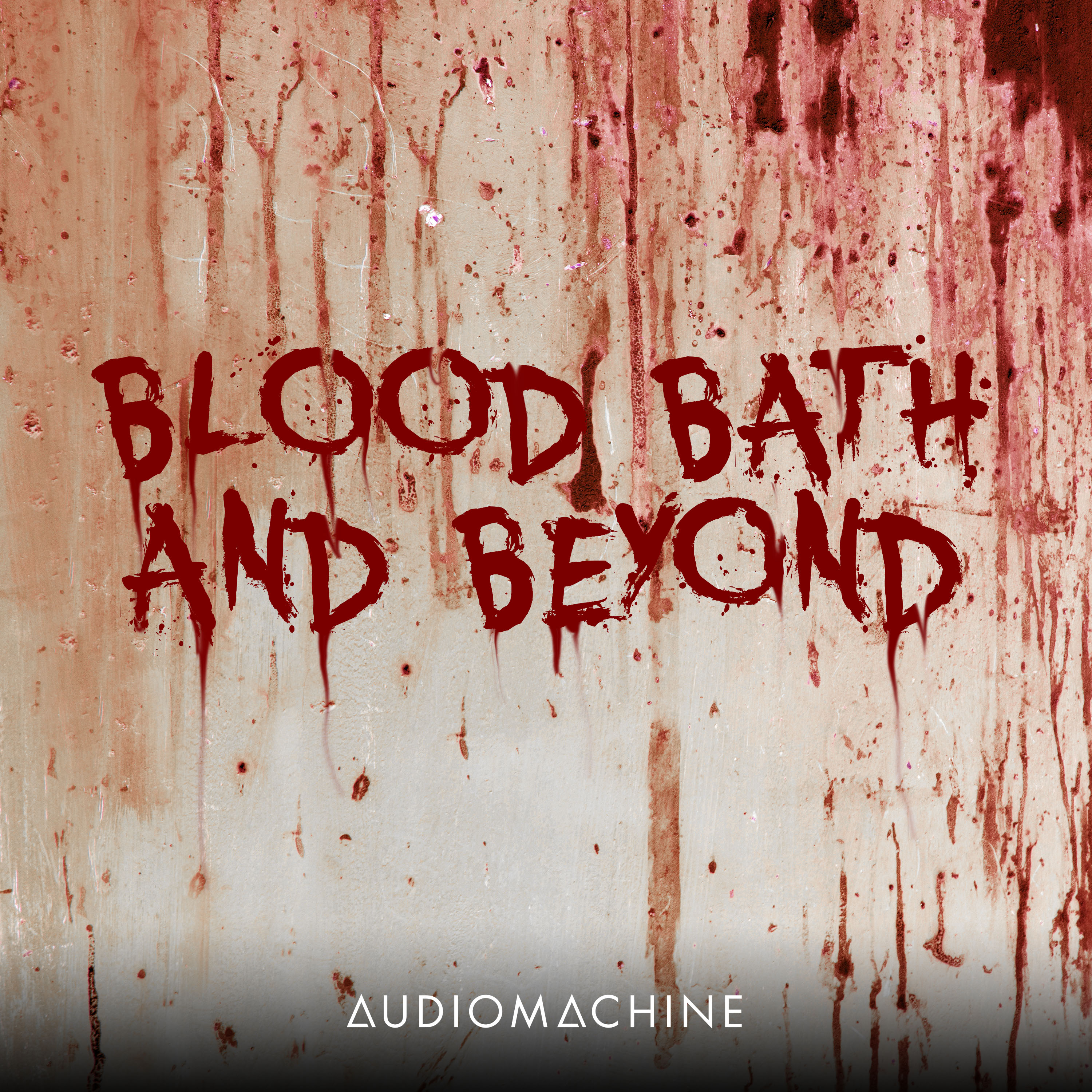 Blood Bath And Beyond