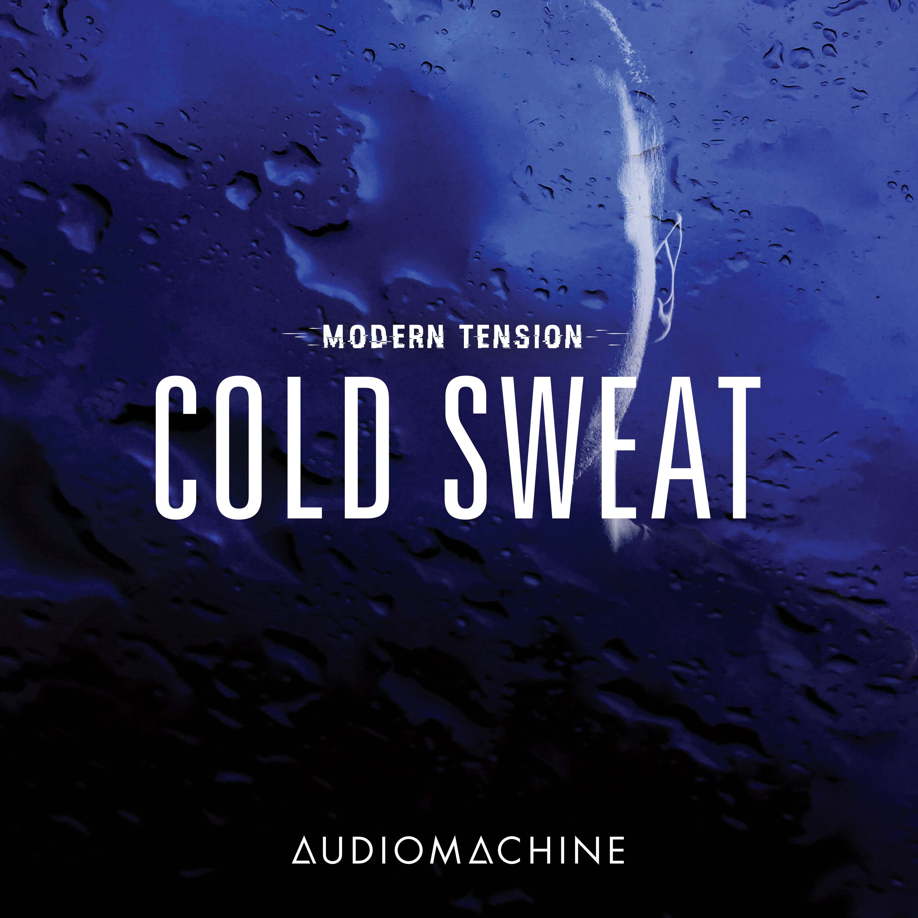 Modern Tension: Cold Sweat