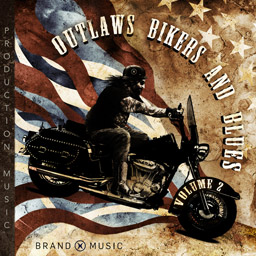 Outlaws Bikers and Blues Volume 2