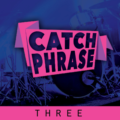Catch Phrase Three