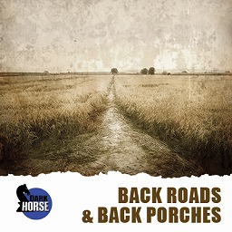 Back Roads & Back Porches