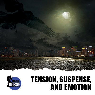 Tension Suspense & Emotion