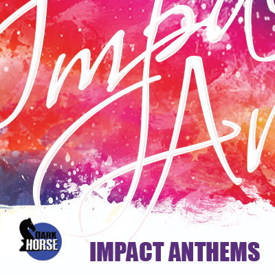 Impact Anthems