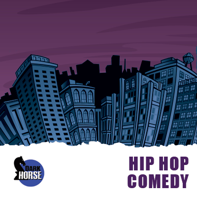 Hip Hop Comedy