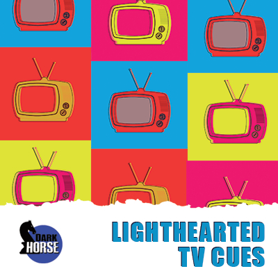 LIghthearted TV Cues