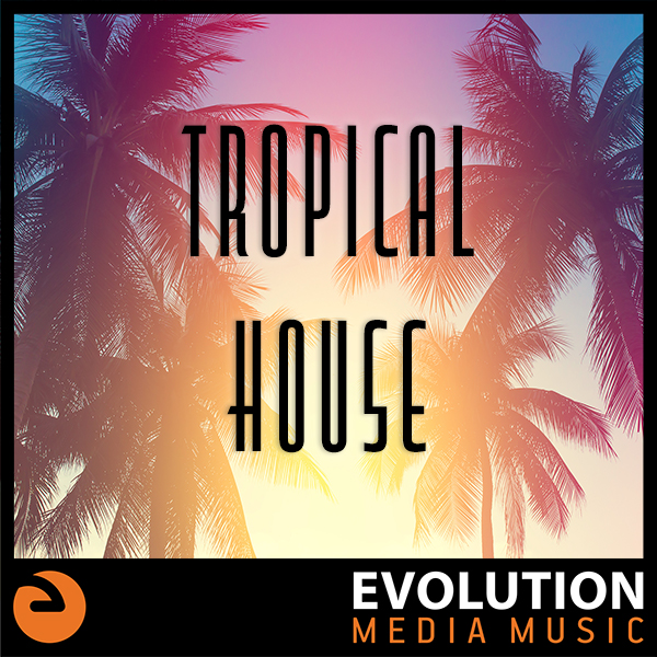Tropical House
