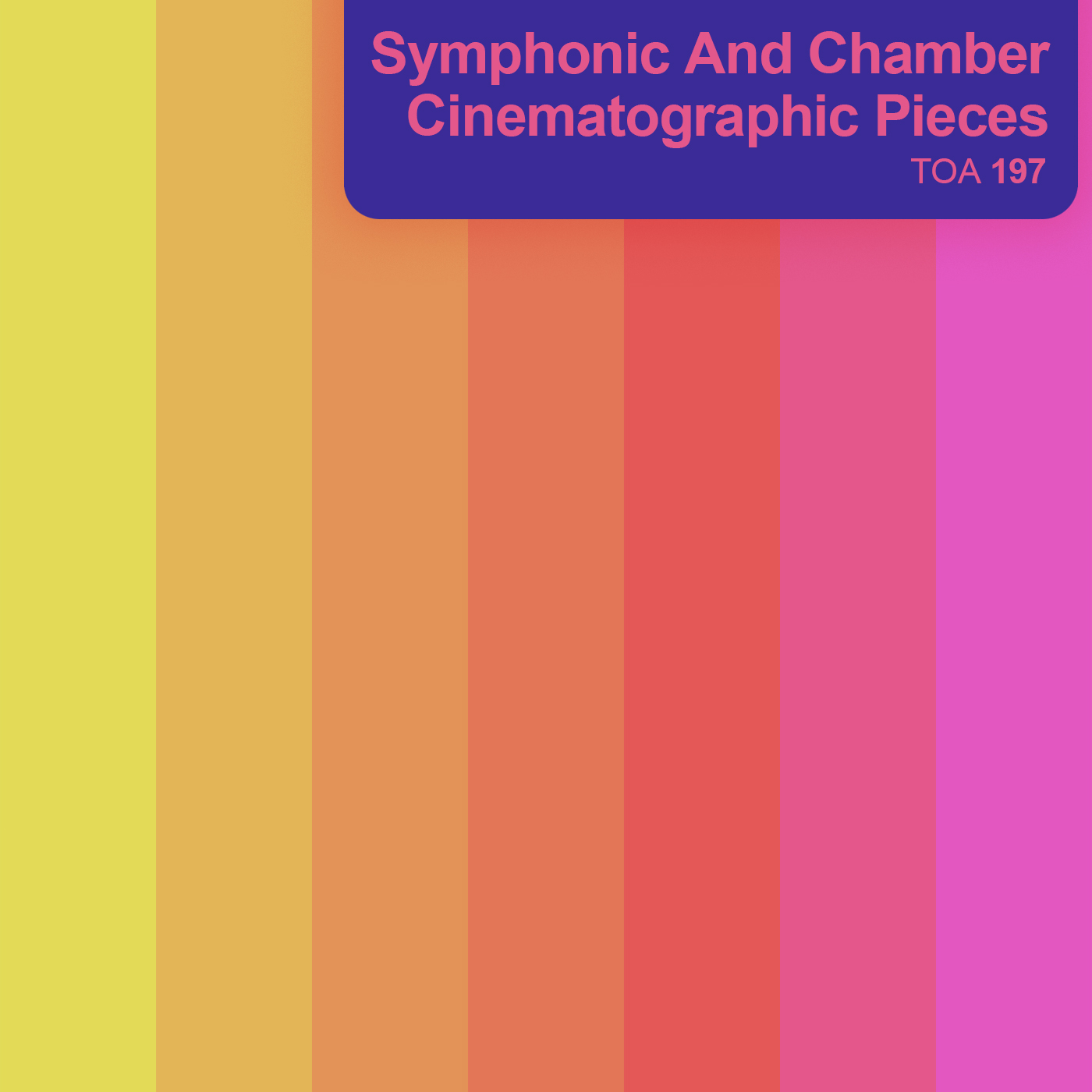 Symphonic And Chamber Cinematographic Pieces