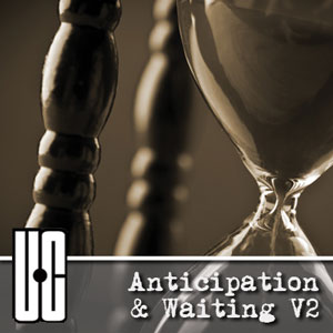 Anticipation & Waiting V2