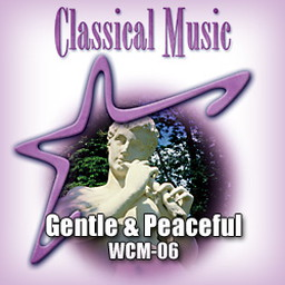 Classical - Gentle & Peaceful