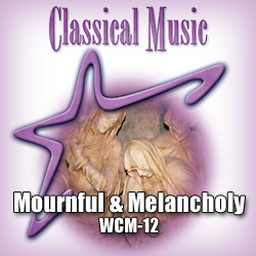 Classical - Mournful & Melancholy